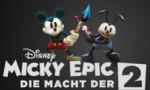 Micky Epic 2 Die Macht der 2 265x175